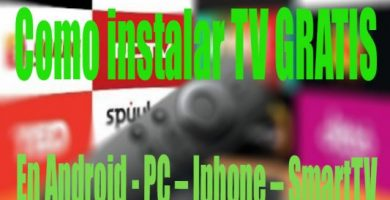 Como instalar TV GRATIS en Android – PC – Iphone – SmartTV